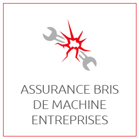 PROFESSIONNELS : Assurance bris de machine