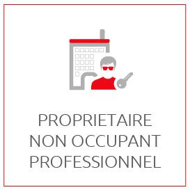 PROFESSIONNELS : Assurance Propriétaire non occupant